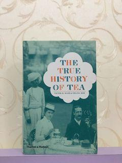 The True History of Tea by Victor H. Mair & Erling Hoh