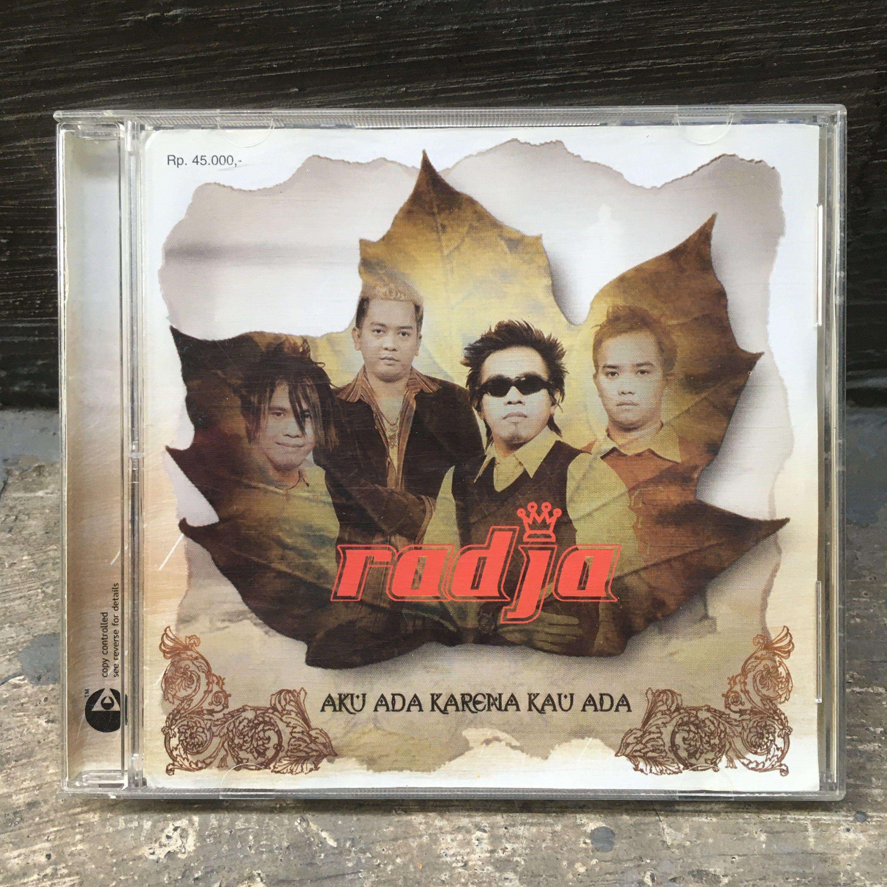 """Radja """"Aku Ada Karena Kau Ada"""" Original CD"""