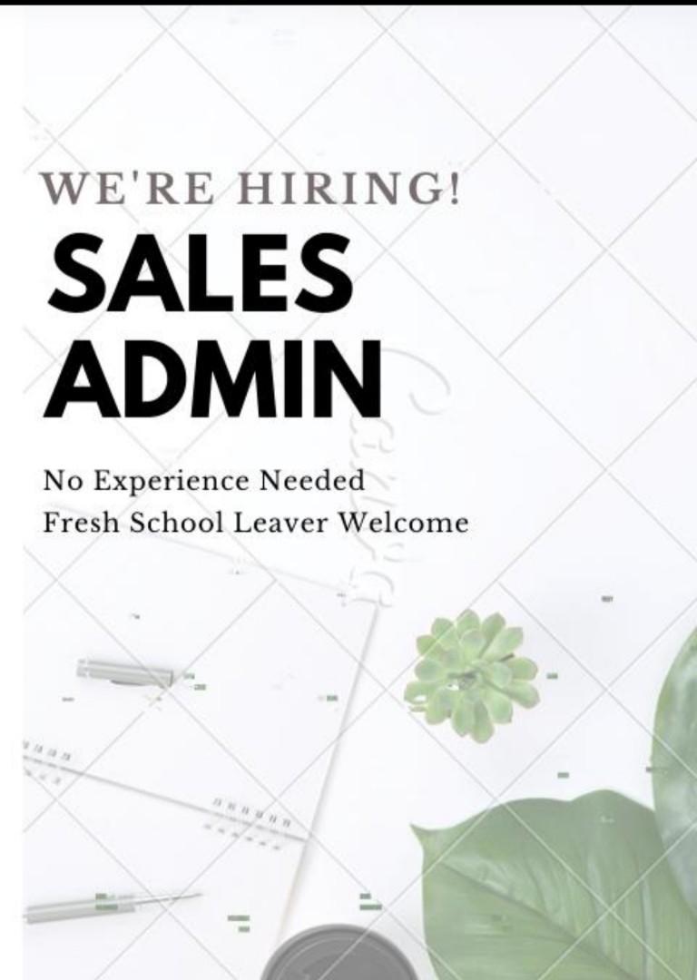 Urgent Sales Admin Needed