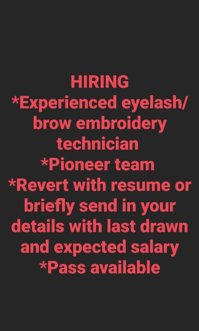 Hiring eyelash brow technician