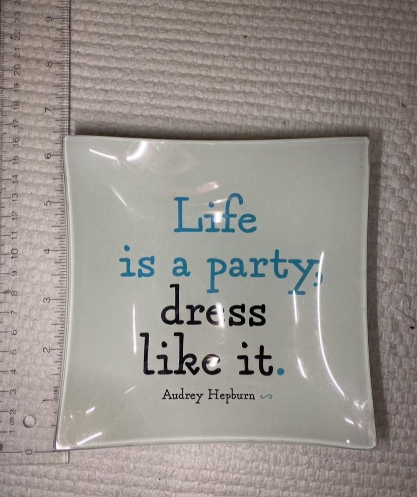 """Life is a party dress like it"" Audrey Hepburn glass tray"