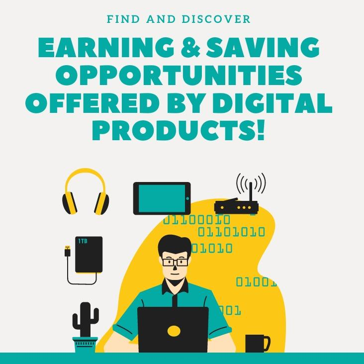 Earn & Save With Digital Products