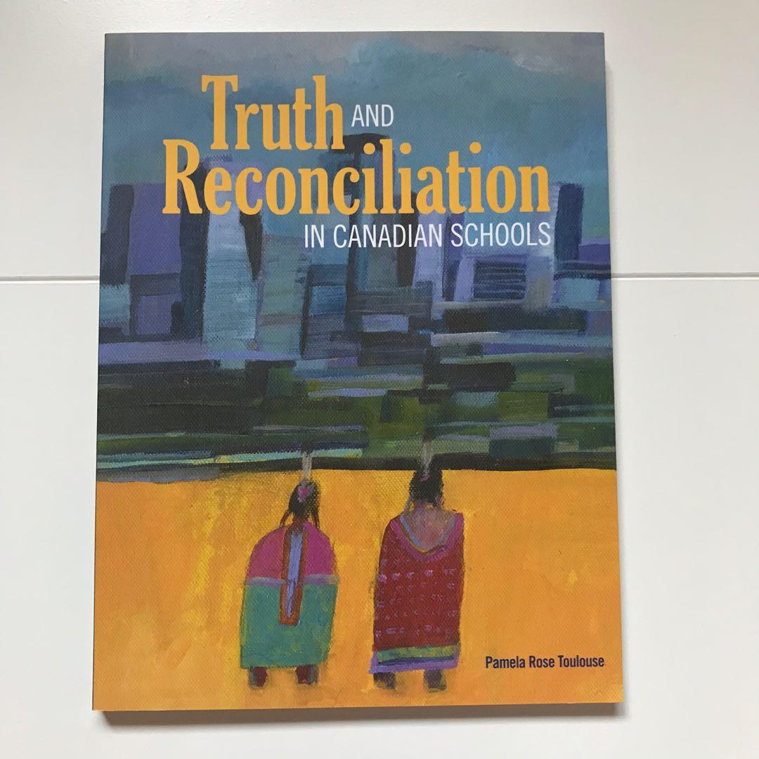 TRUTH & RECONCILIATION IN CANADIAN SCHOOLS