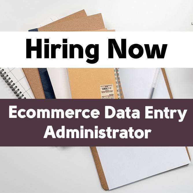 E-commerce Data Entry Administrator