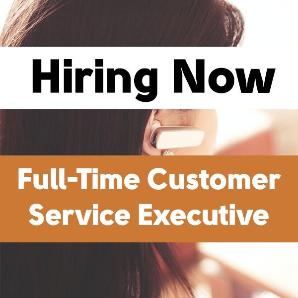 Full-Time Customer Service Executive