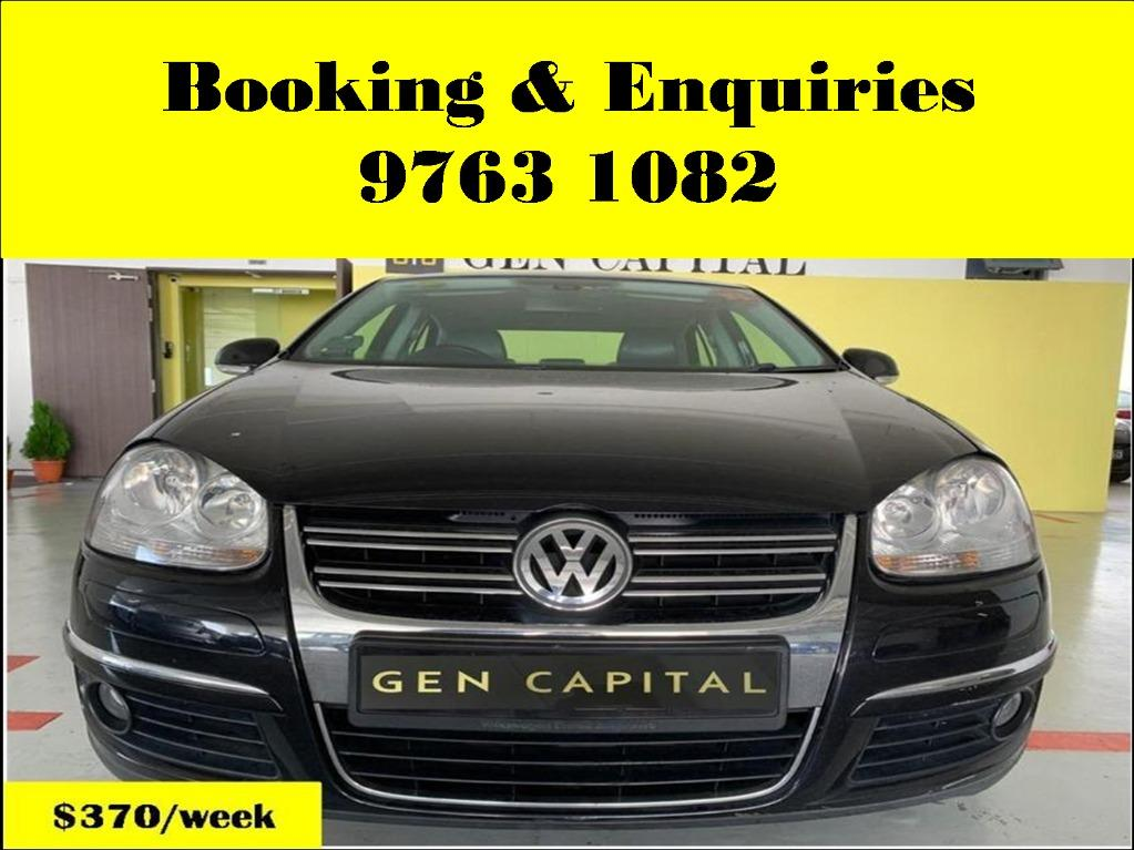 Volkswagen Jetta ! Weekend cheap , budget car for rent ! Deposit only @ $500 . Whatsapp 9763 1082 to reserve your car now !