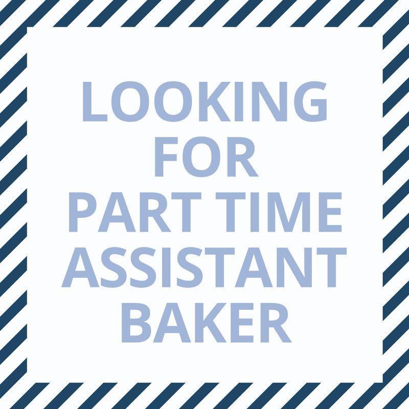 Part time assistant baker