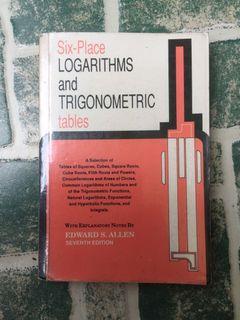 Six-Place logarithms and trigonometric tables by Allen