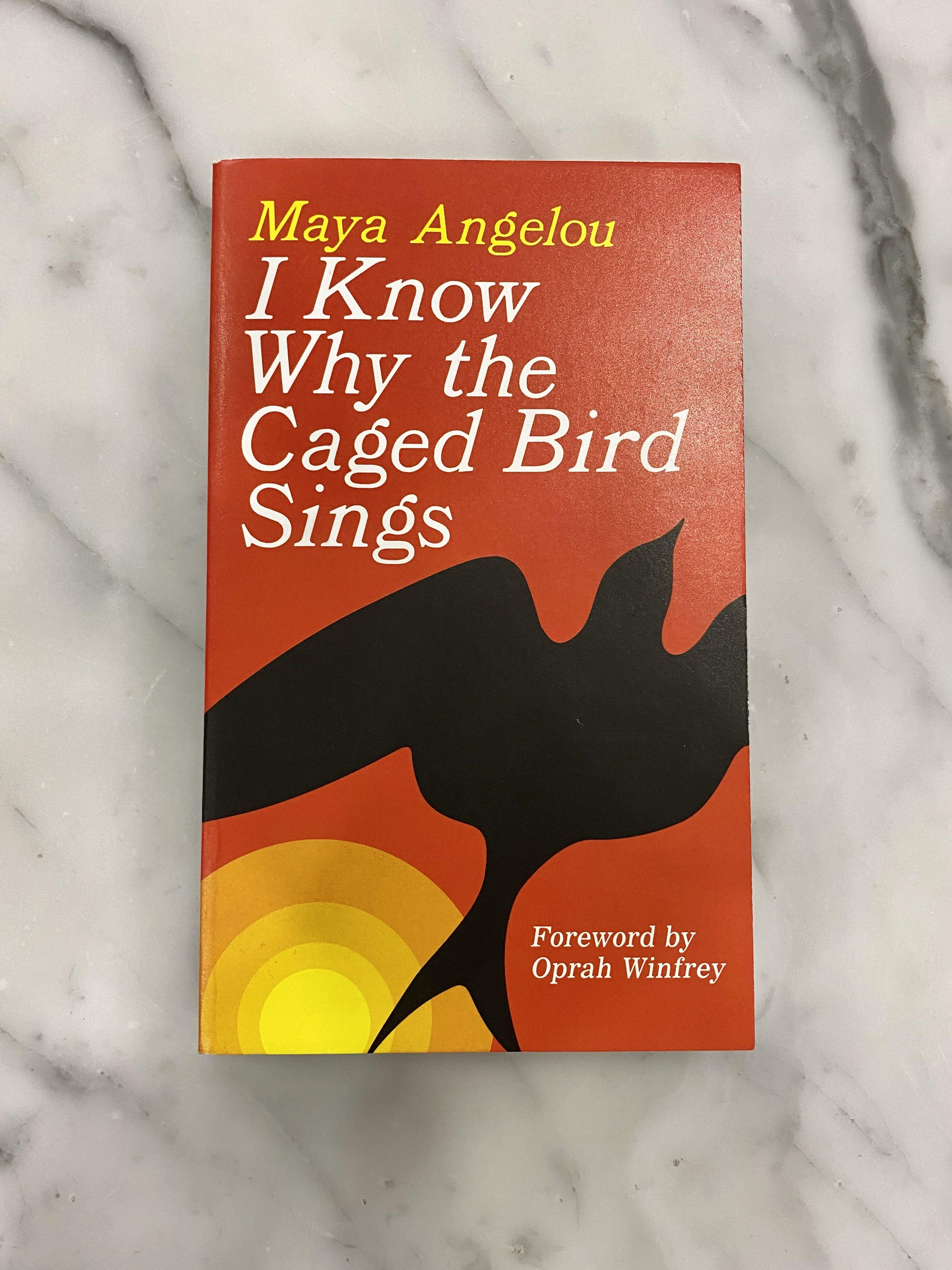 """BRAND NEW """"I KNOW WHY THE CAGED BIRD SINGS"""" BY MAYA ANGELOU"""