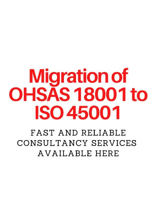 Migration of OHSAS 18001 to ISO 45001
