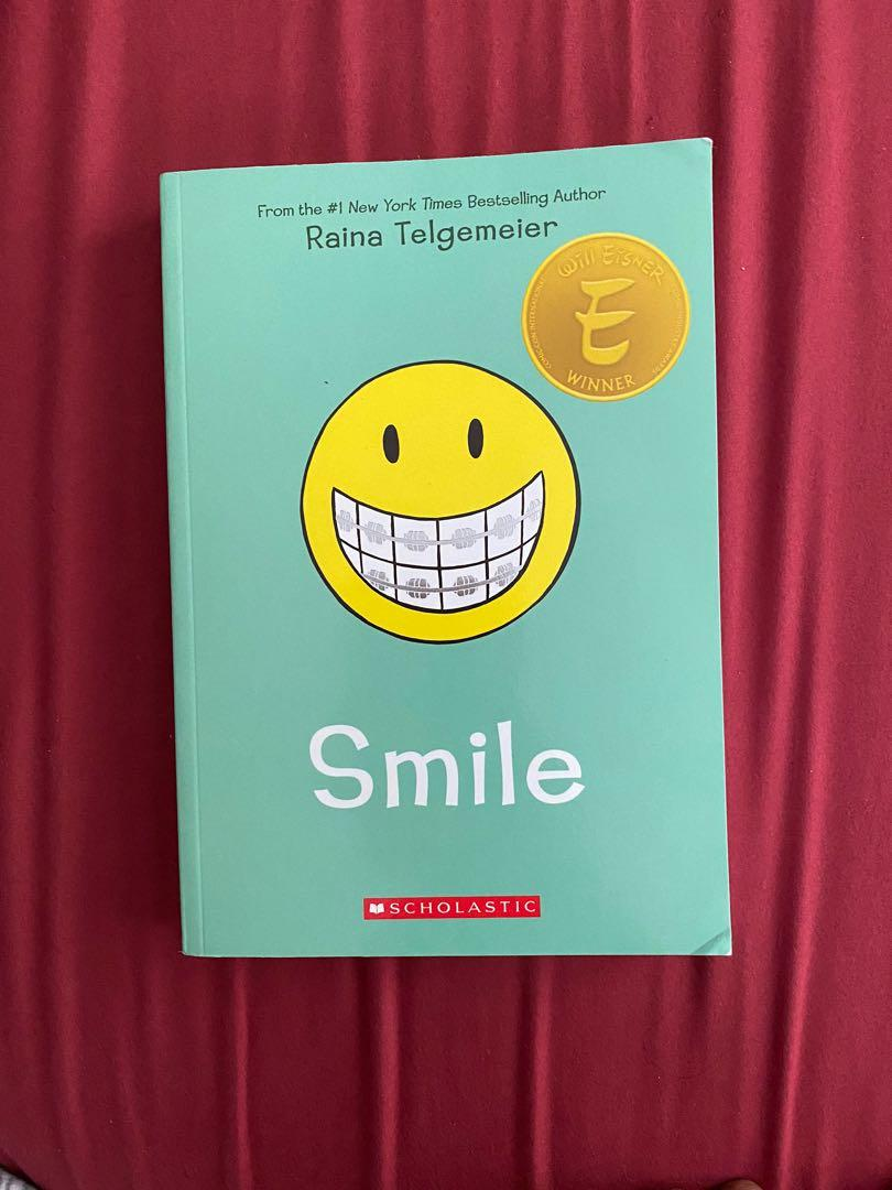 Smile by: Raina telgemeier