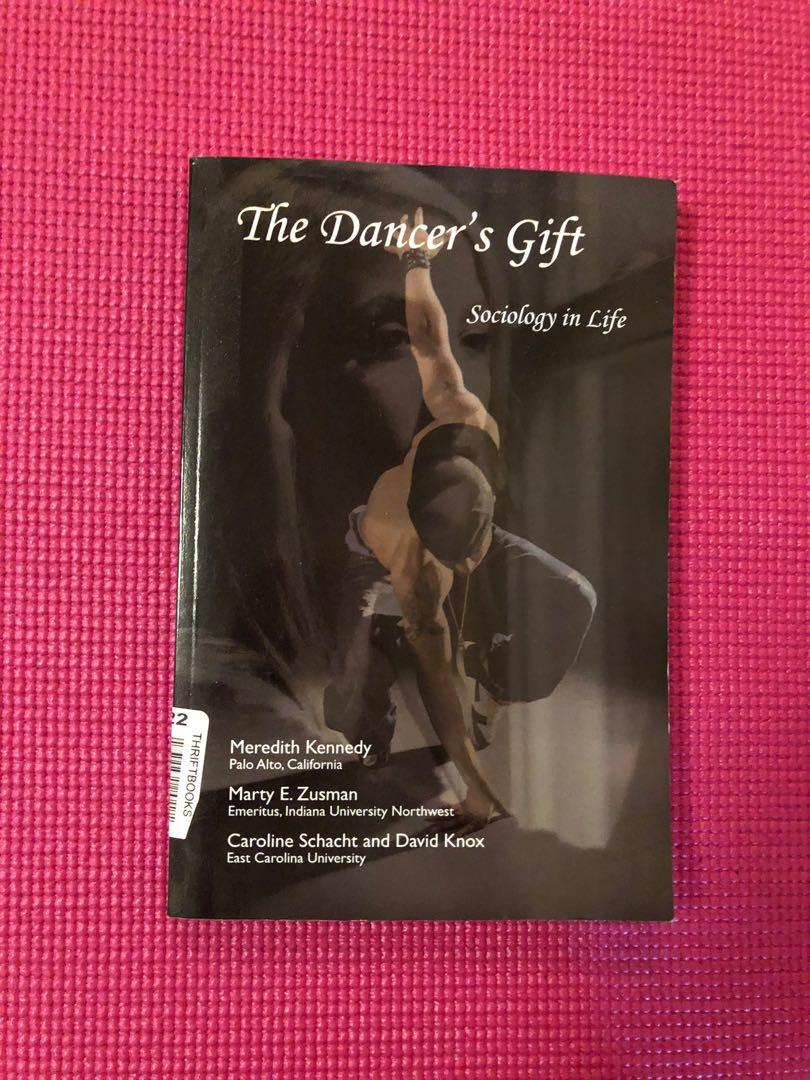 The Dancer's Gift: Sociology in Life