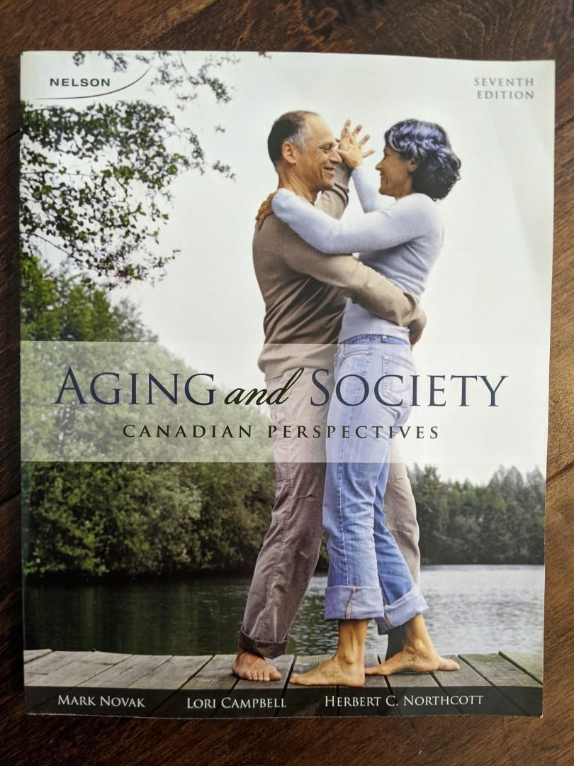 Aging and society the candian perspective + access code