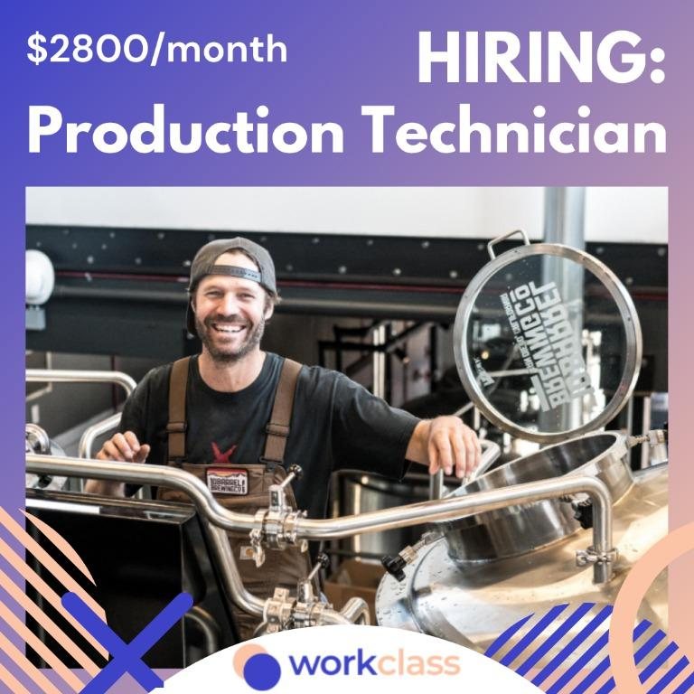 Production Technician | $2800/month