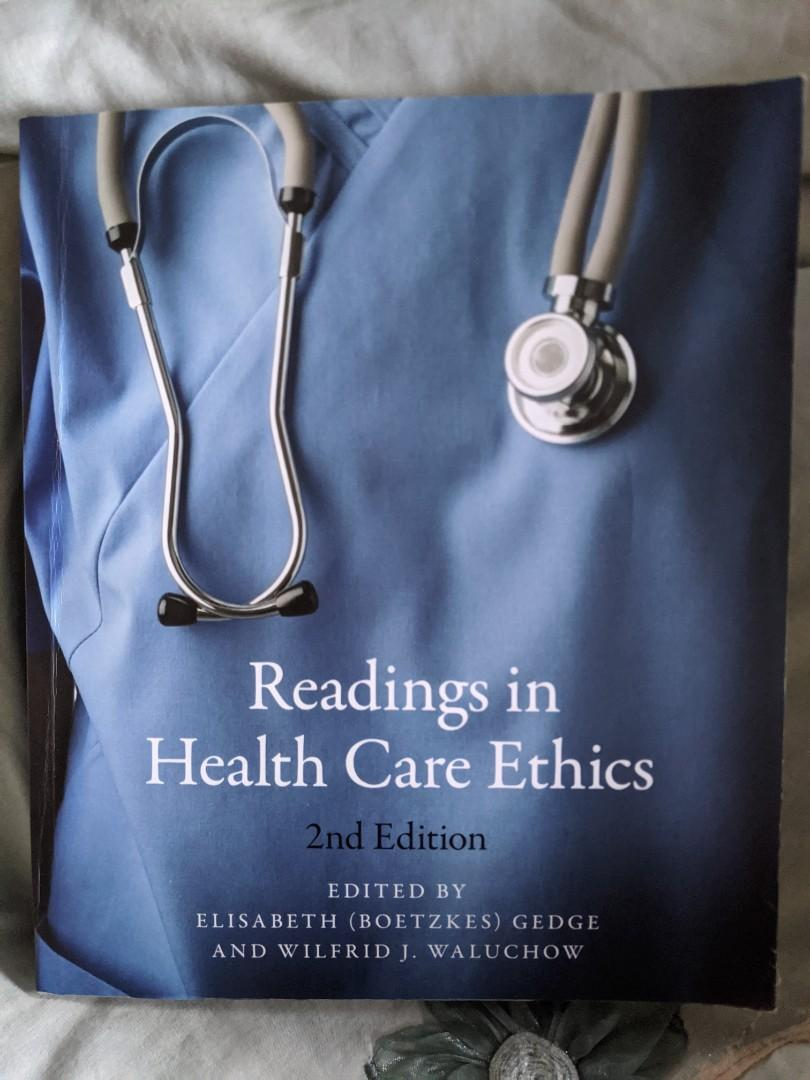 Readings in health care ethics 2nd edition