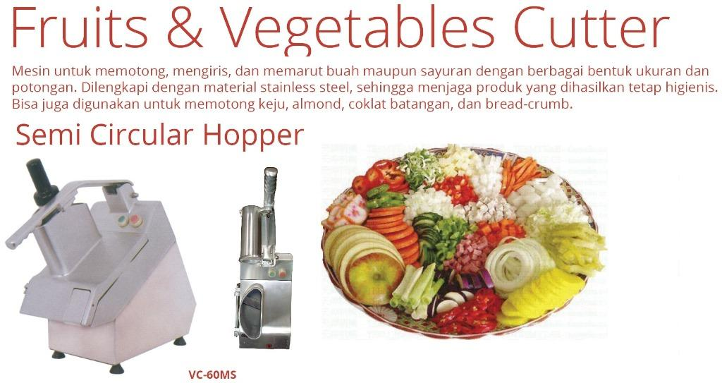 FRUITS & VEGETABLES CUTTER (VC-60MS)
