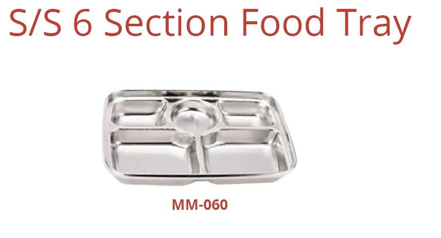 S/S 6 SECTION FOOD TRAY (MM-060)