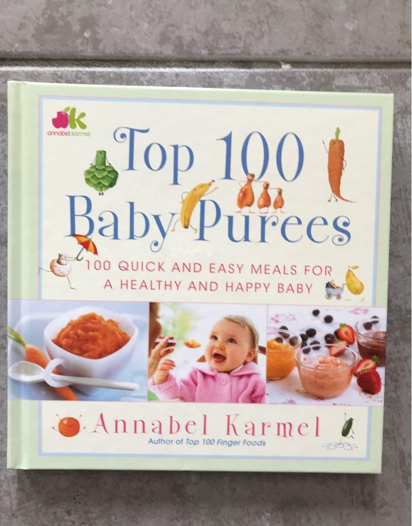 'Top 100 Baby Purees: Top 100 Baby Purees' by Annabel Karmel. Hard Cover