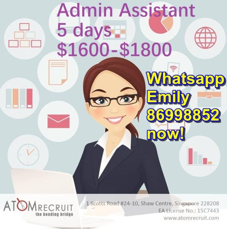 Admin Assistant x2, 5 days, Woodlands, $1400-$1800
