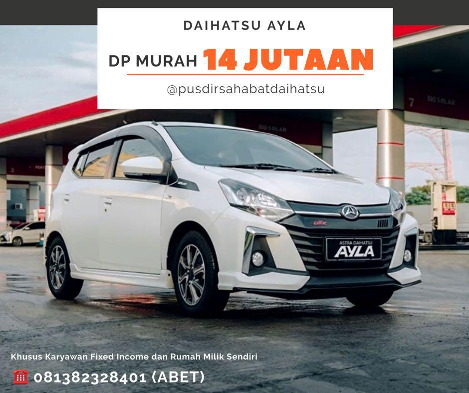 DP MURAH Daihatsu Ayla mulai 14 jutaan. Daihatsu Fatmawati