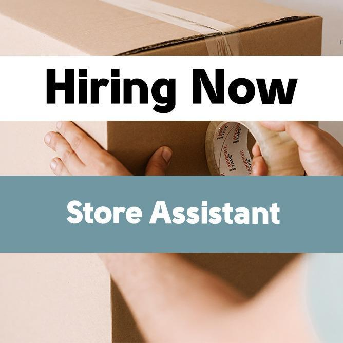 Store Assistant *Urgent*急聘* 仓库管理员Full time position