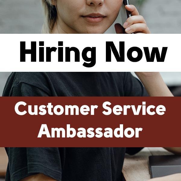 Customer Service Ambassador