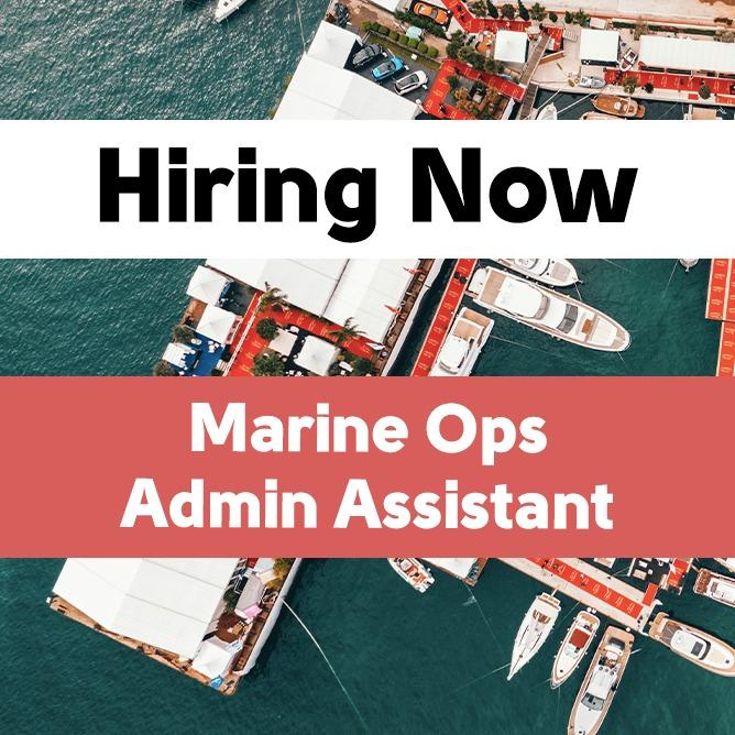 Marine Ops Admin Assistant