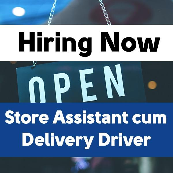 Store Assistant cum Delivery Driver