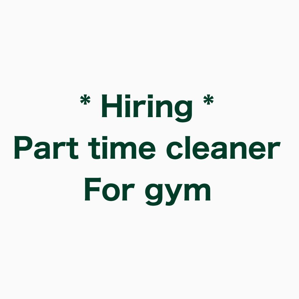 Part Time Cleaner for Gym