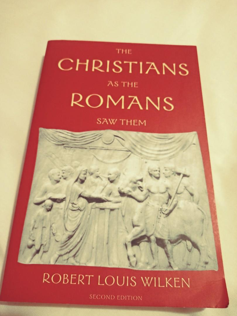 The Christians as the Romans saw them. 2nd Edition.