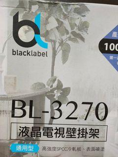 液晶電視壁掛架全新BlacklabelBL-3270(通用型),32-75吋適用,最大承重75kg,全新