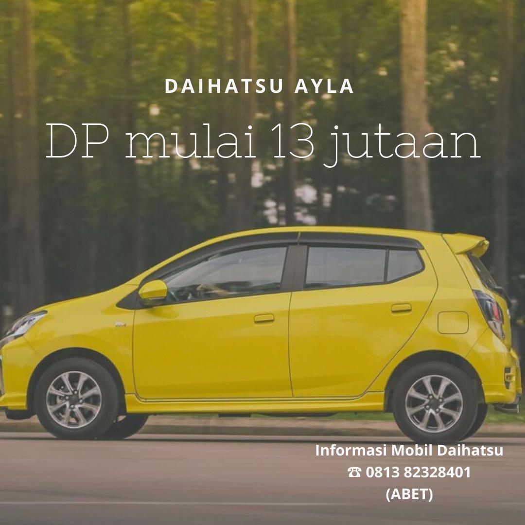 DP MURAH Daihatsu Ayla mulai 13 jutaan. Daihatsu Fatmawati