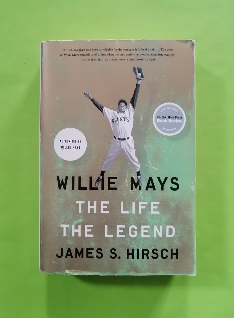 Willie Mays: The Life The Legend book