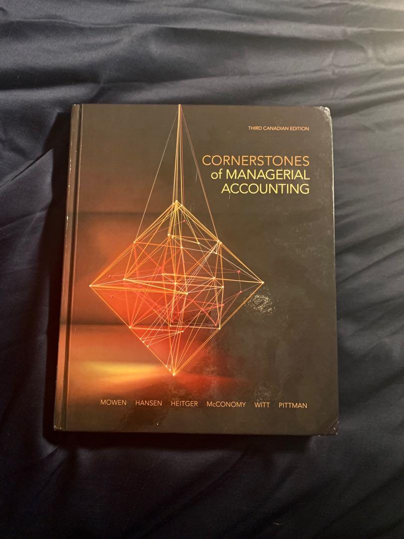 CORNERSTONES of Managerial accounting 3rd Edition