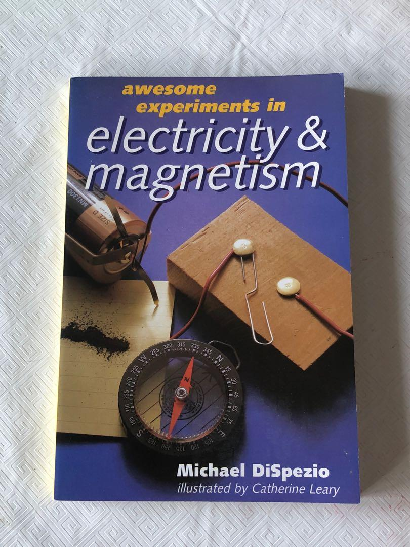 Awesome Experiments in Electricity and Magnetism
