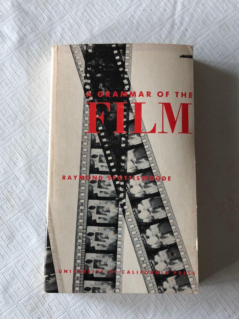 A Grammar of the Film by Raymond Spottiswoode