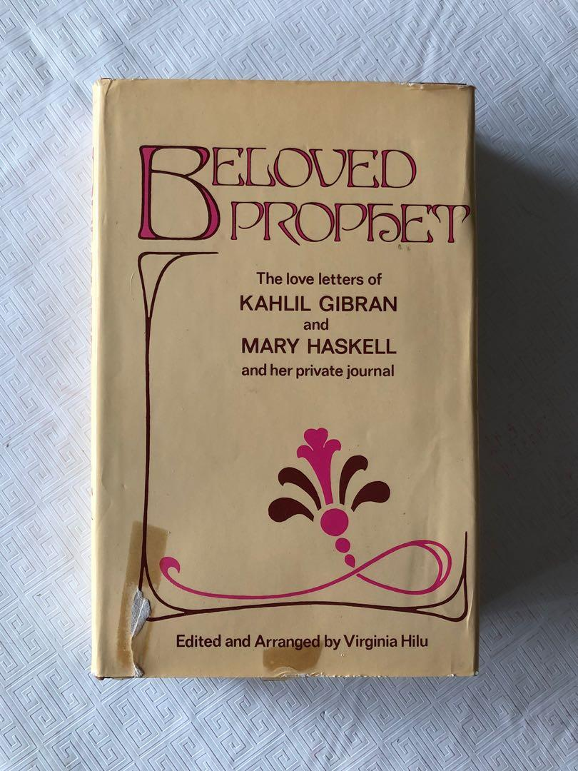 Beloved Prophet:  The Love Letters of Kahlil Gibran and Mary Haskell