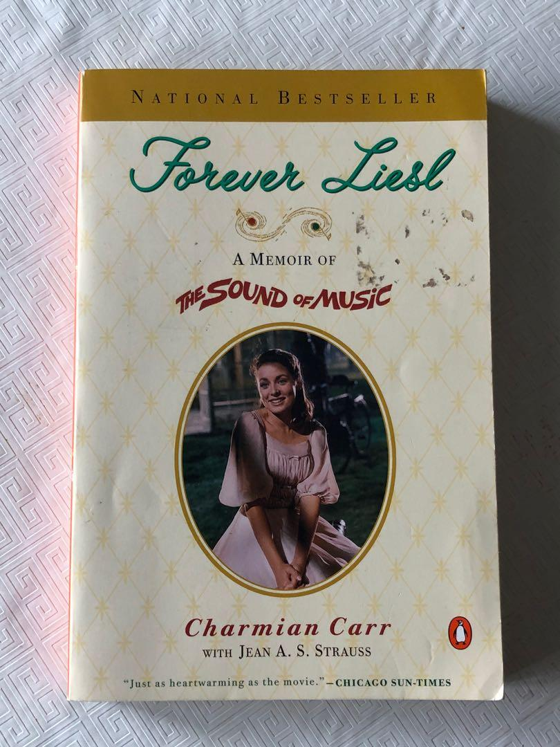 Forever Liesl A Memoir of The Sound of Music