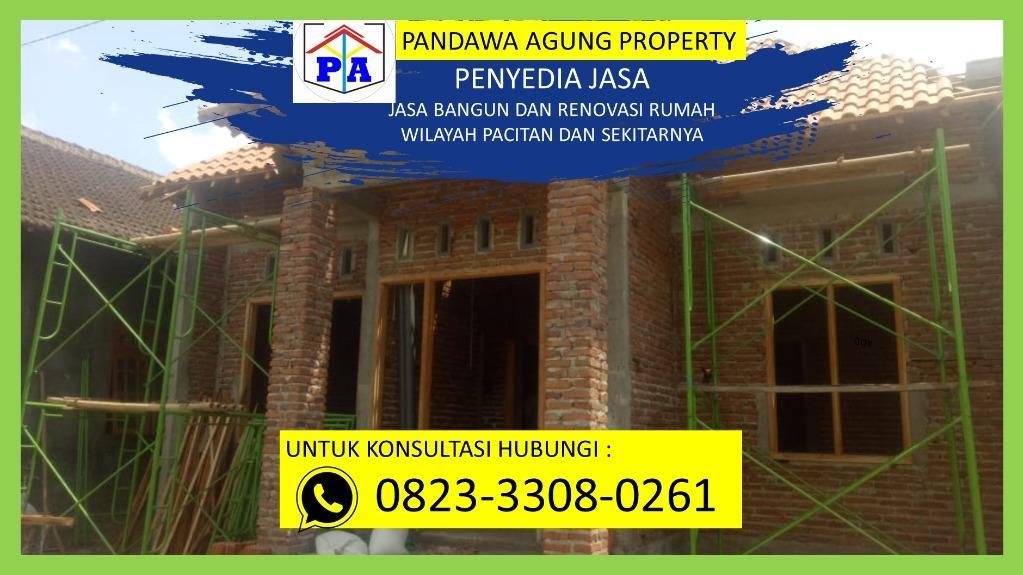 FREE SURVEY   0823-3308-0261   Jasa Bangun Rumah Holcim di Pacitan, PANDAWA AGUNG PROPERTY