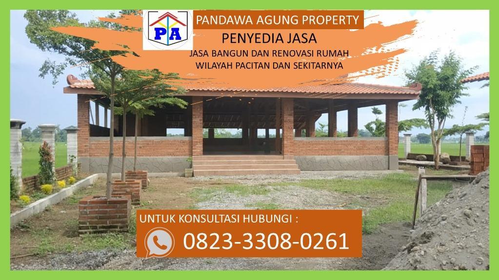TANPA BANK | 0823-3308-0261 | Jasa Bangun Rumah Murah di Pacitan, PANDAWA AGUNG PROPERTY