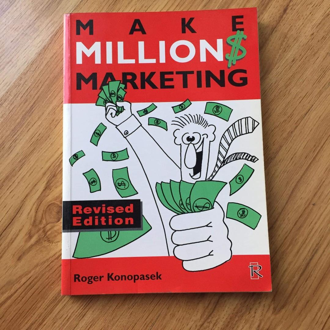 Make Millions Marketing by Roger Konopasek