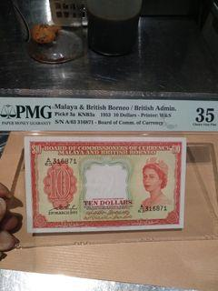Malaya queen $10 1953 PMG35