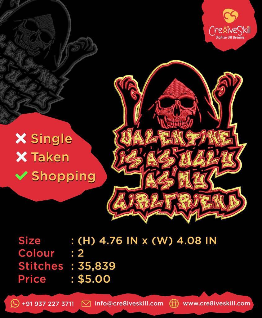 Embroidery digitized: Ugly Anti Valentine!