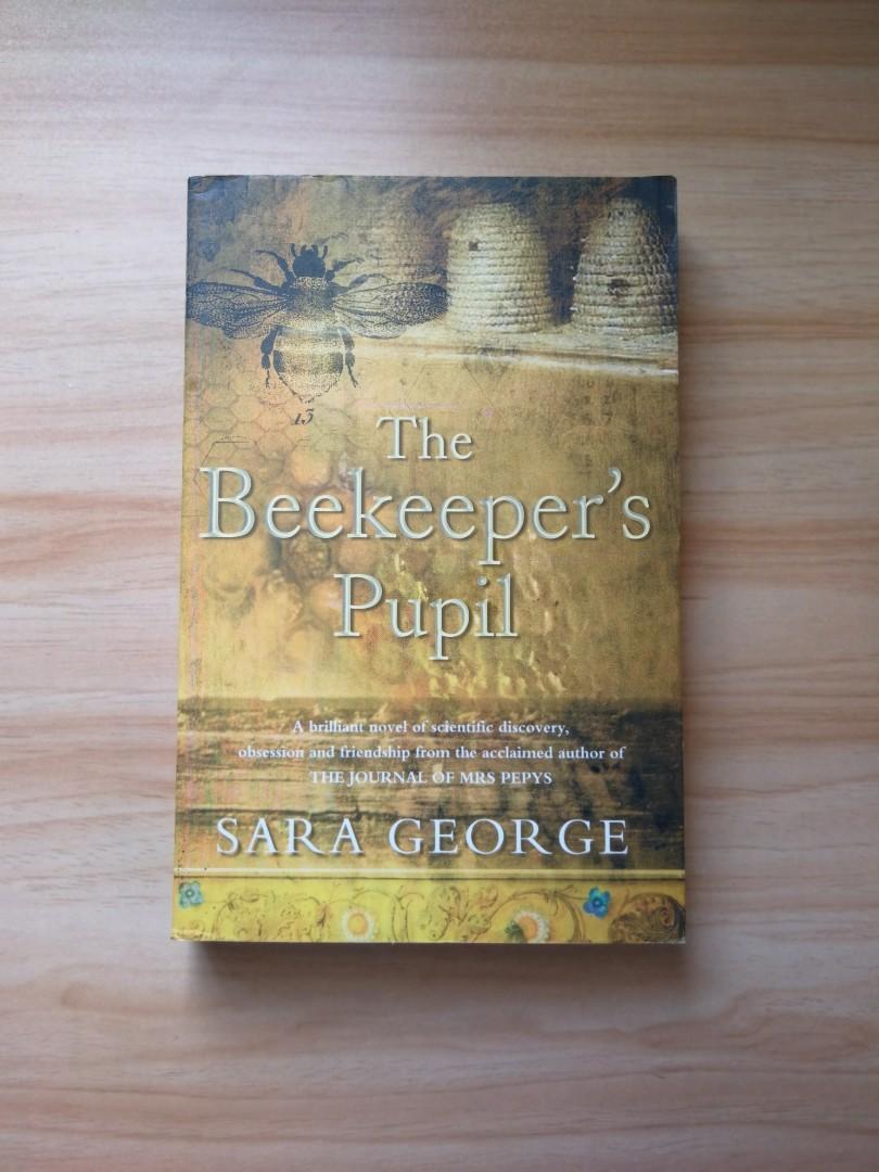 The Beekeeper's Pupil by Sara George