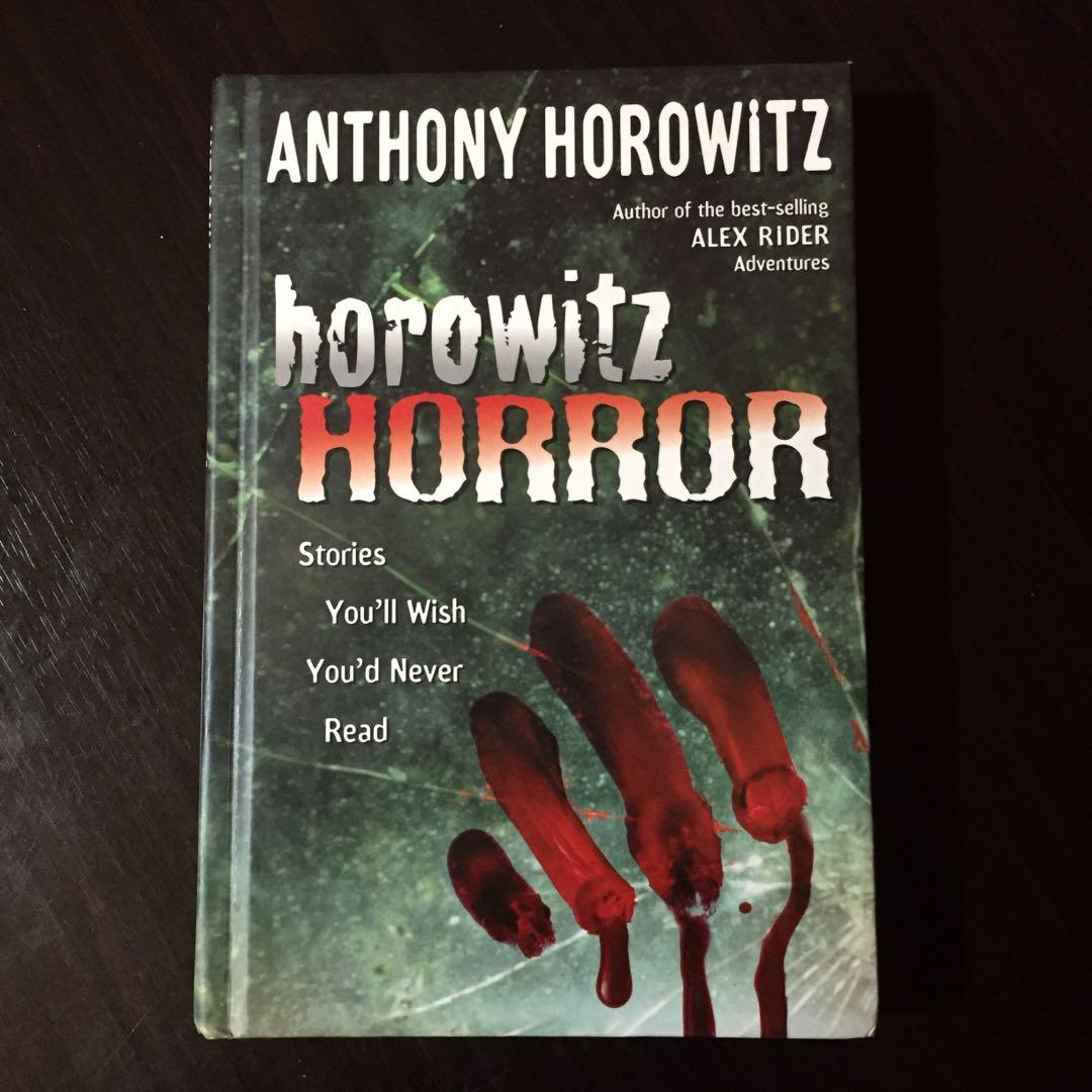 Horowitz Horror: Stories You'll Wish You'd Never Read by Anthony Horowitz