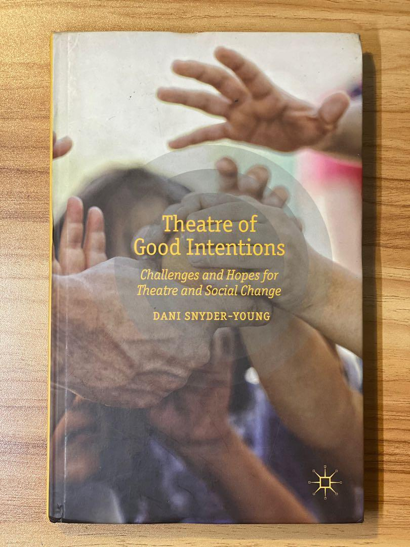Theater of Good Intentions