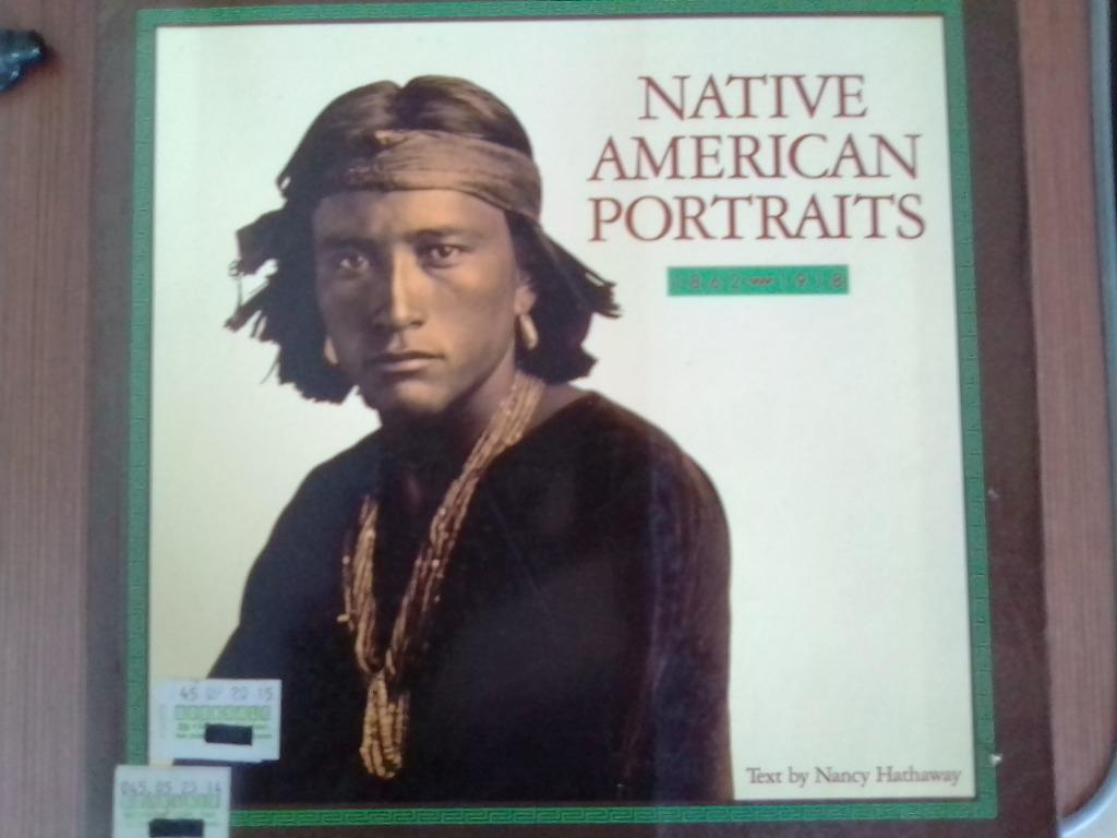 Native American Portraits /Ethnology/Photography