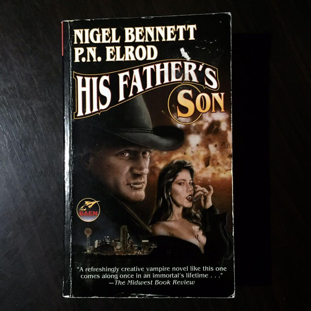 His Father's Son by Nigel Bennett & P.N. Elrod