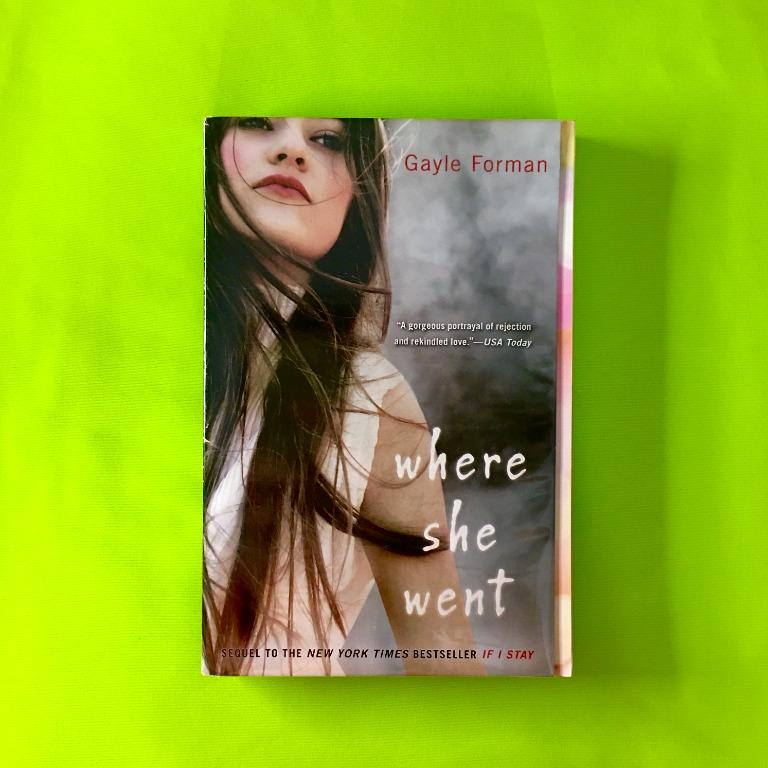 Where She Went by Gayle Forman (Paperback)