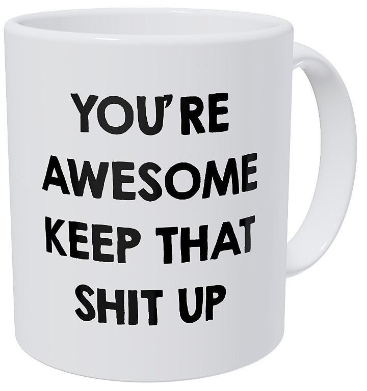 Shilohewer cup You're awesome (Limited Stocks)